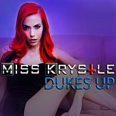 Dukes Up by Miss Krystle