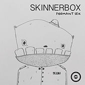 Formant Sex by Skinnerbox