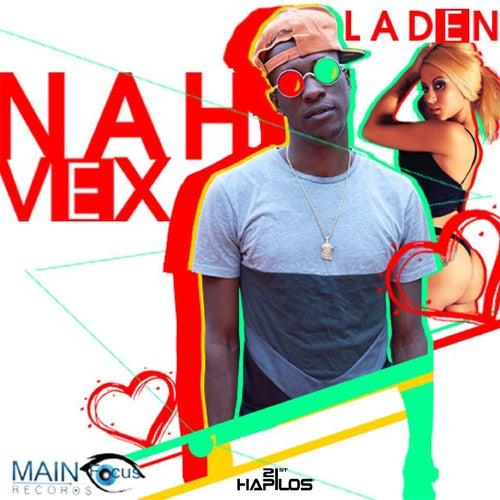 Nah Vex - Single by Laden