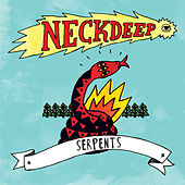 Serpents by Neck Deep