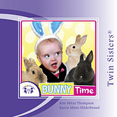 Twin Sisters: Bunny Time by Kim Mitzo Thompson