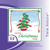 Twin Sisters: My First Christmas Songs by Kim Mitzo Thompson