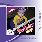 Twin Sisters: My First Birthday Songs by Kim Mitzo Thompson
