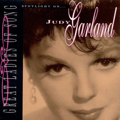Spotlight On Judy Garland by Judy Garland