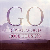 Go by Rose Cousins