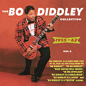 The Bo Diddley Collection 1955-62, Vol. 2 von Bo Diddley