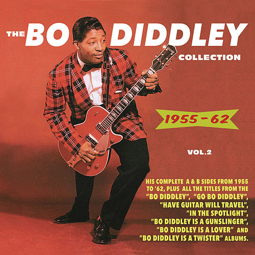 The Bo Diddley Collection 1955-62, Vol. 2 by Bo Diddley