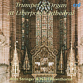 Trumpet And Organ at Liverpool Cathedral by Alan Stringer