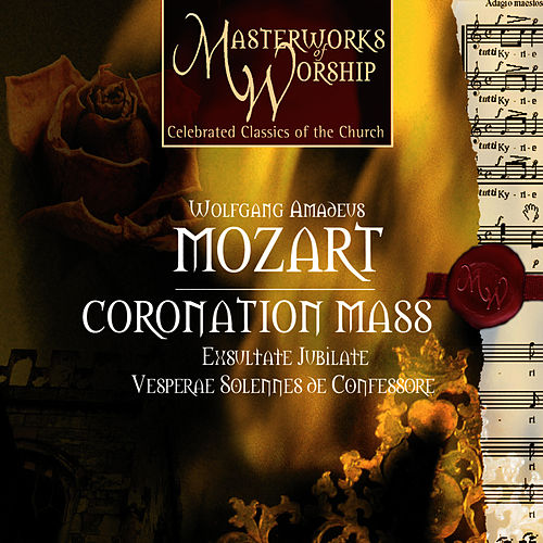Masterworks of Worship series Volume 1 - Mozart: Coronation Mass by Gächinger Kantorei Stuttgart