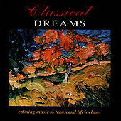 Classical Dreams by The London Fox Players