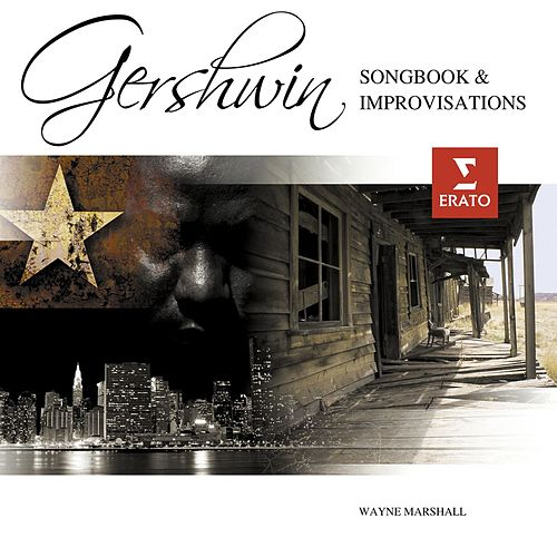 A Gershwin Songbook & Improvisations by Wayne Marshall