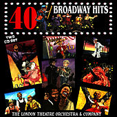 40 Broadway Hits by The London Theater Orchestra