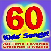 60 Kids Songs: Old Macdonald, Brahms Lullaby, Rockabye Baby and More! by All Time Favorite Children's Songs