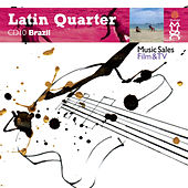Latin Quarter X: Brazilian: Hip-Hop, Funk, House, Ska, Reggae, Fusion, Rock, Rap & Urban by Various Artists