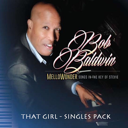 That Girl by Bob Baldwin