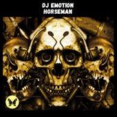 Horseman by DJ E Motion