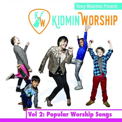 Kidmin Worship Vol. 2: Popular Worship Songs by Yancy