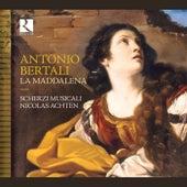 Bertali: La Maddalena by Various Artists