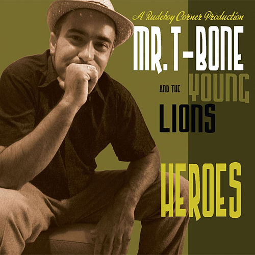 Heroes by The Young Lions