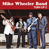 Turn Up!! by Mike Wheeler Band