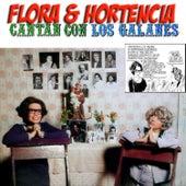 Cantan Con los Galanes by Flora