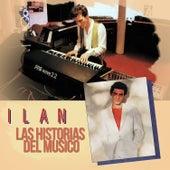 Las Historias del Músico by Ilan Chester