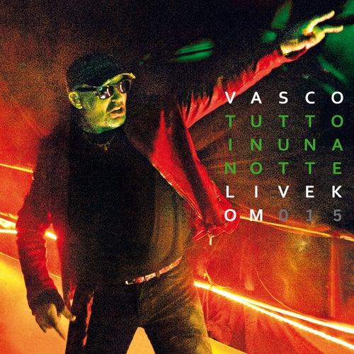 Tutto In Una Notte by Vasco Rossi