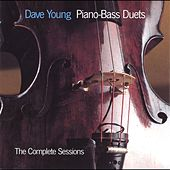Piano-Bass Duets: The Complete Sessions by Dave Young