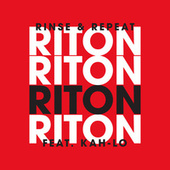 Rinse & Repeat by Riton