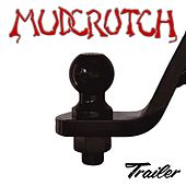 Trailer by Mudcrutch