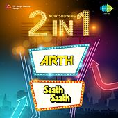 2 in 1: Arth and Saath Saath by Various Artists