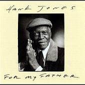 For My Father by Hank Jones