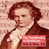 The Symphonies of Beethoven, Vol. I: Nos. 1-2 von Royal Philharmonic Orchestra