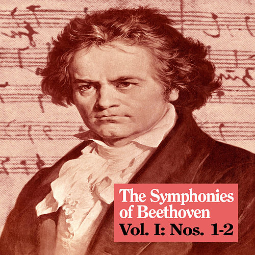 The Symphonies of Beethoven, Vol. I: Nos. 1-2 by Royal Philharmonic Orchestra