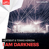 I Am Darkness by Heatbeat