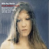 Four Ambient Tales (Live at Hackney Road Studios) by Billie Ray Martin