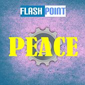 Peace by Flashpoint