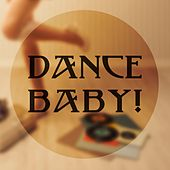 Dance Baby! by Various Artists