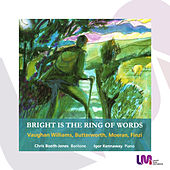 Bright Is the Ring of Words by Christopher Booth-Jones