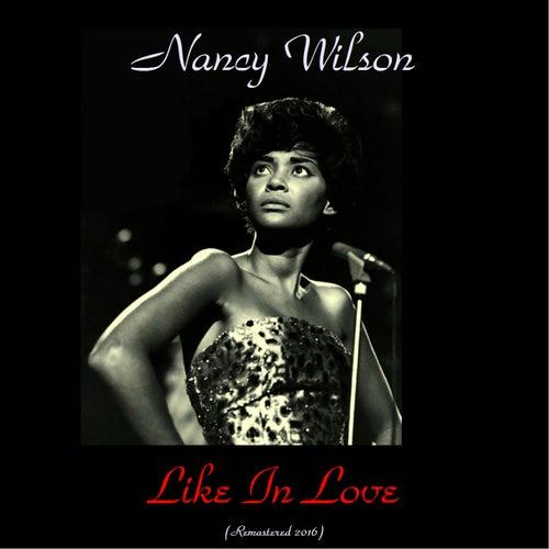 Like in Love (Remastered 2016) von Nancy Wilson