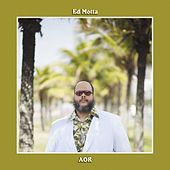 AOR (Brazilian Portuguese Version) by Ed Motta