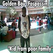 Kid from Poor Family by Golden Boy (Fospassin)
