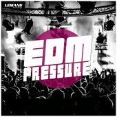 EDM Pressure by Various Artists