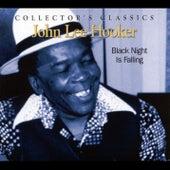 Black Night Is Falling by John Lee Hooker