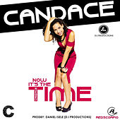 Now It's the Time - Single by Candace