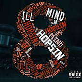 Ill Mind Of Hopsin 8 - Single by Hopsin