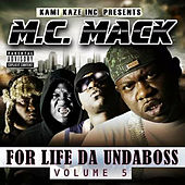 For Life da Undaboss: Volume 5 by M.C. Mack