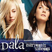 Everyone Is Someone by Dala