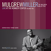 Live at the Kennedy Center, Vol. 2 by Mulgrew Miller