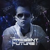 The Present & Future by Evo